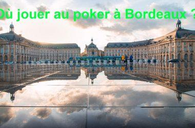 jouer-poker-bordeaux